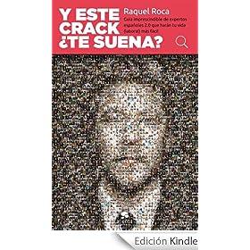 Y este crack ¿te suena?: Guía imprescindible de expertos españoles 2.0 que harán tu vida (laboral) más fácil