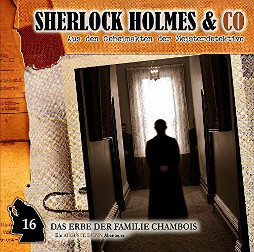 Sherlock Holmes & Co. (16) Das Erbe der Familie Chambois - Romantruhe Audio 2015
