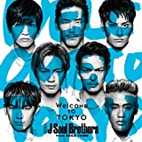 Welcome to TOKYO(DVD付) - 三代目 J Soul Brothers from EXILE TRIBE