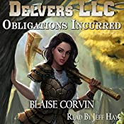 Obligations Incurred: Delvers LLC, Book 2 | [Blaise Corvin]