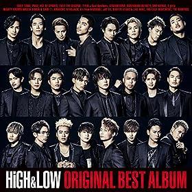 【早期購入特典あり】HiGH & LOW ORIGINAL BEST ALBUM(CD2枚組+Blu-ray Disc+スマプラ)(EXILE TRIBEスペシャルワイドポスター付)