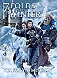 7 Folds of Winter: A YA+ Epic Fantasy Adventure (The Mad God Series)