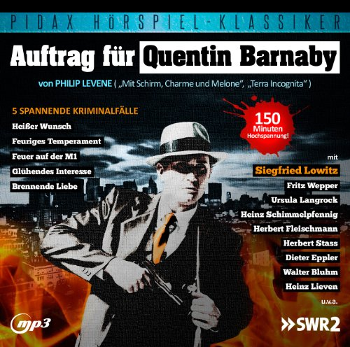Philip Levene - Auftrag für Quentin Barnaby (pidax)