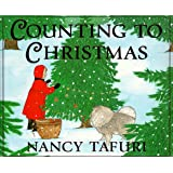 Counting to Christmas, by Nancy Tafuri