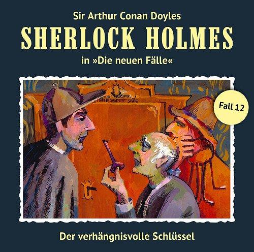 Sherlock Holmes - Die neuen Fälle (12) Der verhängnisvolle Schlüssel (Romantruhe Audio)