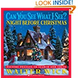 Can You See What I See?: The Night Before Christmas: Picture Puzzles to Search and Solve, by Walter Wick