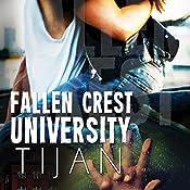 Fallen Crest University: Fallen Crest, Book 5 | [ Tijan]