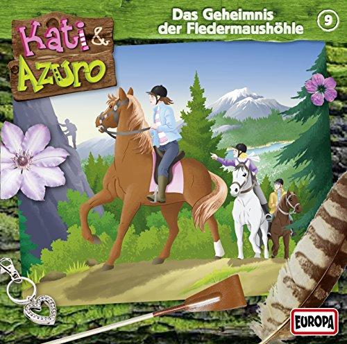 Kati und Azuro (9) Das Geheimnis der Fledermaushöhle