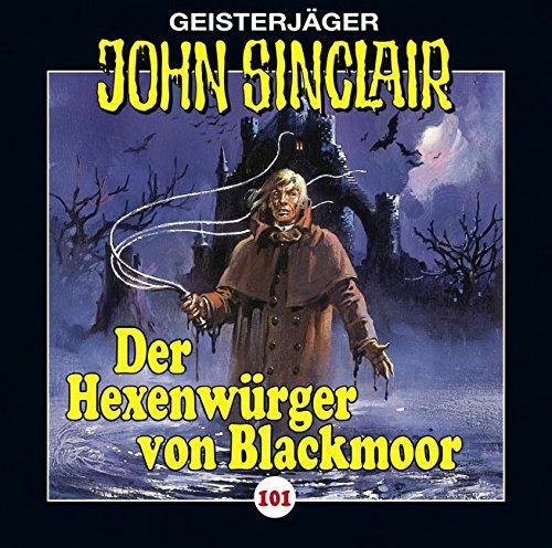 John Sinclair (101) Der Hexenwürger von Blackmoor - Lübbe Audio 2015