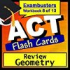 ACT Test Prep Geometry Review Flashcards--ACT Study Guide Book 8 (Exambusters ACT Study Guide-Review)