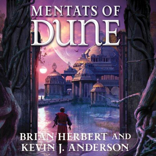 Mentats Of Dune Audiobook  Brian Herbert, Kevin J