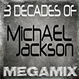 Megamix: 3 Decades Of Michael Jackson