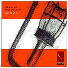 Billy Bragg Life's a Riot With Spy vs Spy