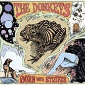 The Donkeys - Born With Stripes