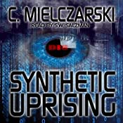 Synthetic Uprising | [C. Mielczarski]