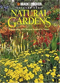 "Cover of ""Natural Gardens (Black & Decker..."