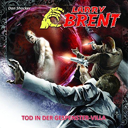 Larry Brent (17) Tod in der Gespenster-Villa (2/3) (R&B Company)