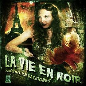 Southern Backtones, La Vie En Noir
