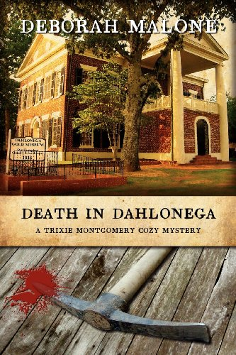 Death in Dahlonega: Deborah Malone: 9781600391903: Amazon.com: Books