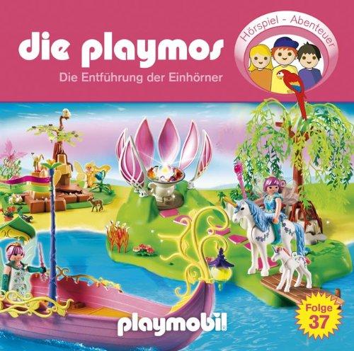 Die Playmos (37) Die Entführung der Einhörner (Lübbe Audio)