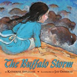 The Buffalo Storm by Katherine Applegate | Featured Book of the Day | wearewordnerds.com