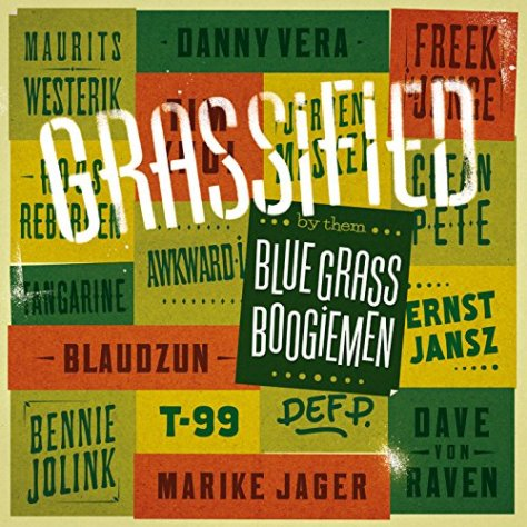 Blue Grass Boogiemen-Grassified-NL-CD-FLAC-2016-JLM Download