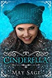 Cinderella: A modern adult fairy tale. (Not quite the fairy tale Book 1)