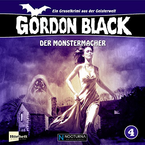 Gordon Black (4) Der Monstermacher