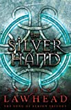 The Silver Hand: Book Two in The Song of Albion Trilogy