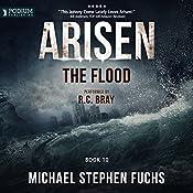 The Flood: Arisen, Book 10   [Michael Stephen Fuchs]