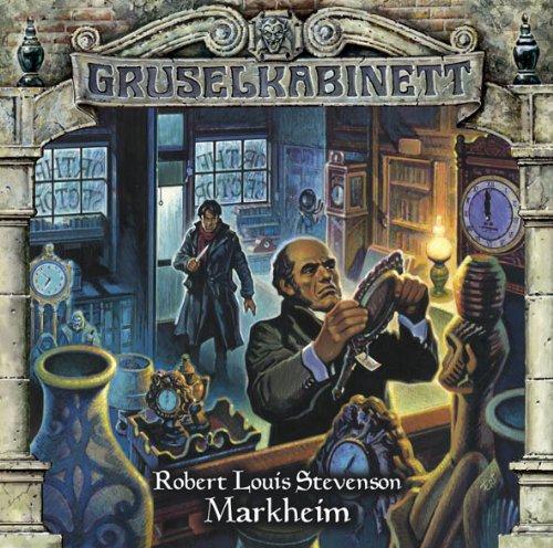 Gruselkabinett (72) R. L. Stevenson - Markheim (Titania Medien)