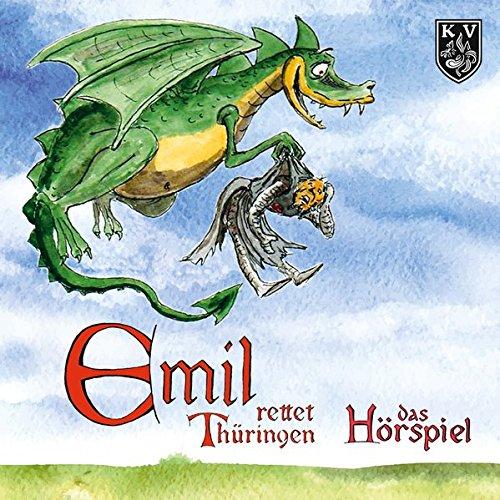 Emil rettet Thüringen (Michael Kirchschlager) Knabe Verlag 2016