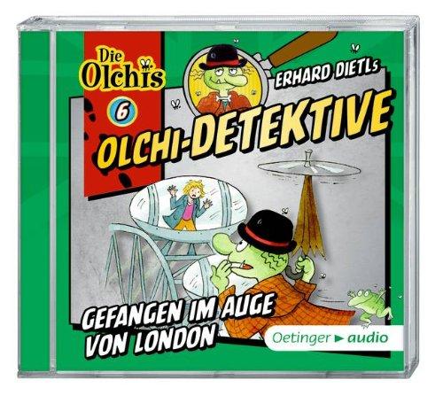 Olchi-Detektive (6) Gefangen im Auge von London (Oetinger Audio)