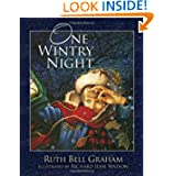 One Wintry Night, by Ruth Graham Bell, illustrated by Richard Jesse Watson