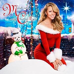 Merry Christmas II You -- Mariah Carey