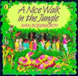 A Nice Walk in the Jungle (Picture Puffin)