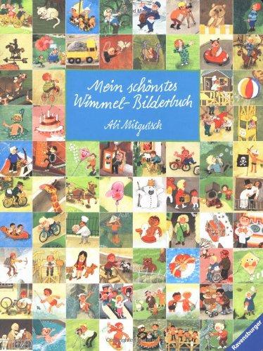 Mein schoenstes Wimmel-Bilderbuch