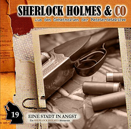 Sherlock Holmes & Co. (19) Eine Stadt in Angst - Romantruhe Audio 2015