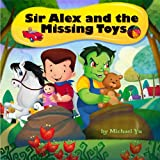 Sir Alex and the Missing Toys