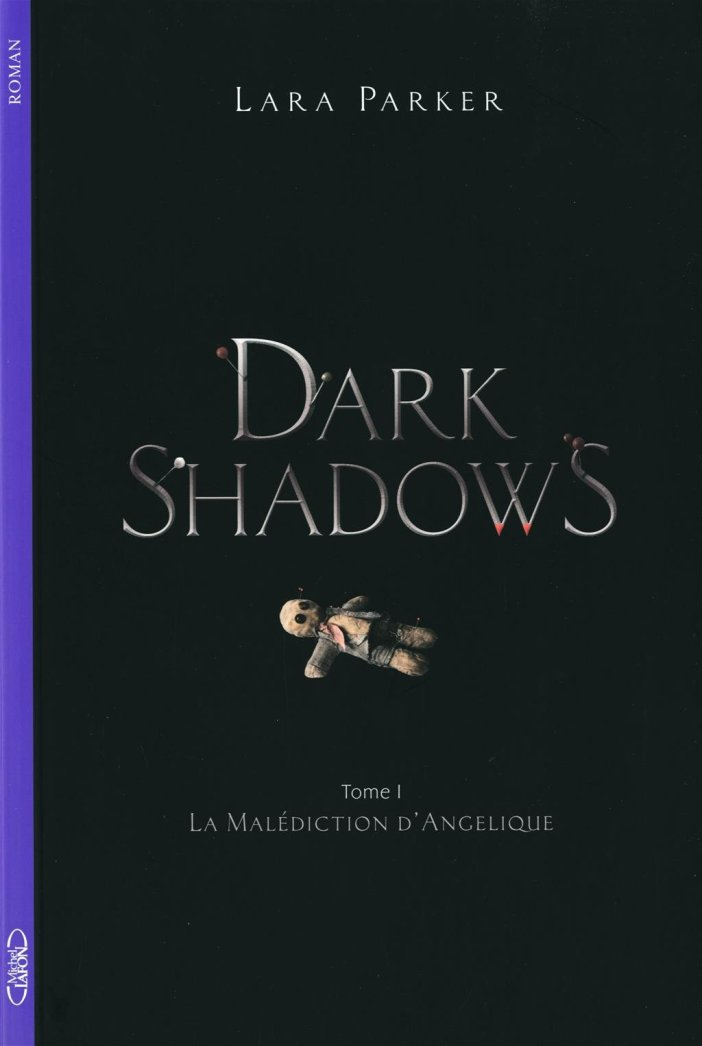 Dark Shadows, tome 1