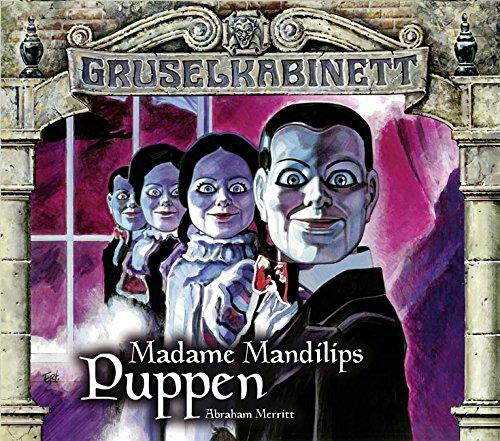 Gruselkabinett (96 / 97) Madame Mandilips Puppen