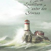 Der Leuchtturm unter den Sternen / Annika & Peter Thor