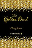 The Golden Bowl (Xist Classics)