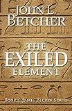 The Exiled Element (James Becker Suspense/Thriller Series)