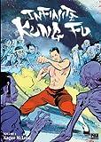 Infinite Kung Fu, tome 1