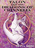 Talon and the Dragons of Crinnelia (The Prophecy of the Dragons, Book 1)