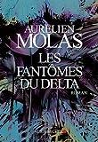 Les fantômes du Delta par Molas