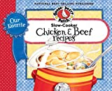 Our Favorite Slow Cooker Beef & Chicken Cookbook: 2 cookbooks in one...chicken in one half, beef in the other (Our Favorite Recipes Collection)