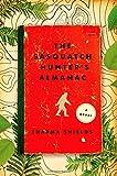 The Sasquatch Hunter's Almanac: A Novel