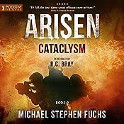 Cataclysm: Arisen, Book 9   [Michael Stephen Fuchs]